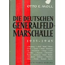 The German General Fieldmarshalls 1939-1945