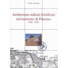 Fortified military architecture in the Palermo-region 1940-1943