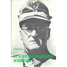 General fieldmarshal Ferdinand Schörner - A German soldier's story
