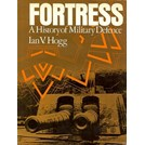 Fortress - A History of Military Defence
