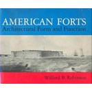 American Forts - Architectural Form and Function