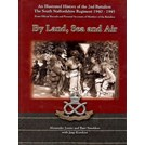 By Land, Sea and Air - An Illustrated History of the 2nd Battalion