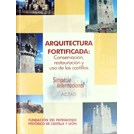 Fortified Architecture: Conservation, Restauration and Use of the Castles