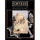 Fortress - The Castles and Fortifications Quarterly - Issue No. 6