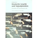 German Flare Guns and Signal Pistols - History and Development until 1945