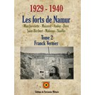 The Forts of Namur 1929-1940 - Volume 2