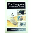 The Fougasse - The Stone Mortar of Malta