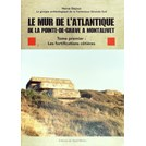 The Atlantic Wall from the Pointe-de-Grave to Montalivet - Volume 1