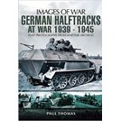 German Half-Tracks at War 1939-1945