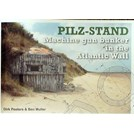 Pilz-Stand - Machine Gun Bunker in the Atlantic Wall