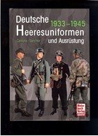 German Army Uniforms and Equipment 1933-1945