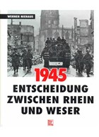 1945 - Decision between Rhine and Weser