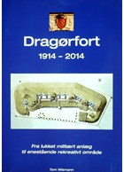 Dragor Fort 1914-2014