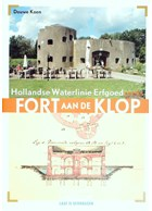Fort aan de Klop - Dutch Waterline Heritage Series