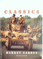 WW2 Classics - Market Garden Revisited