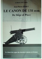 The 138 mm Gun - Siege and Place