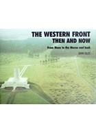 The Western Front Then and Now - From Mons to the Marne and back