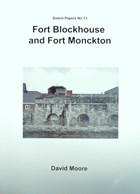 Fort Blockhouse en Fort Monckton