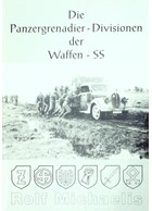 The Panzergrenadier-Divisions of the Waffen-SS