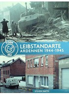Leibstandarte - Ardennes 1944-1945 Then & Now