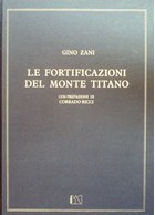 The Fortifications of the Monte Titano