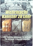 Wehrmacht Kanister 20 Liter - The Jerrycan: A German Invention