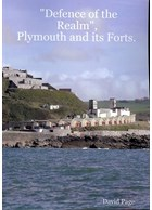"""Defence of the Realm"", Plymouth and its Forts"