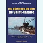 The Defences of the Harbour of Saint-Nazaire