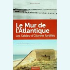 The Atlantic Wall - Les-Sables-d'Olonne fortified