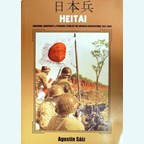 Heitai - Uniforms, Equipment & Personal Items of the Japanese Infantryman, 1931-1945