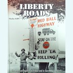 Liberty Roads - The American Logistics in France and in Germany, 1944-45