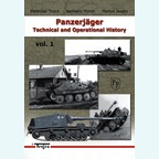 Panzerjäger - Technical and Operational History - Vol. 1