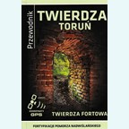 Fortress Torun - Fort Fortress - Travel Guide
