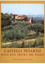 Pesarian Castles along the banks of the Foglia River