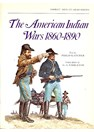 The American Indian Wars 1860-1890