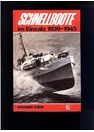 German Motor Torpedo Boats in Action 1939-1945