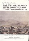 "The Fortifications of la Mitra Compostelana and the ""Irmandiños"" - Vols. I & II"