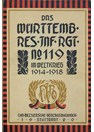 The Württemberger Reserve-Infantry-Regiment in World War One