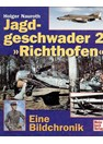 "Fighter Unit 2 ""Richthofen"" - A Photo Book"