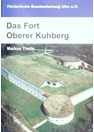 The Fort Oberer Kuhberg - Bundesfestung Ulm
