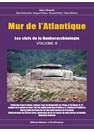 Atlantic Wall - The keys to the Bunker Archeology - Volume 6