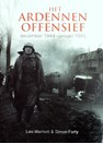 The Ardennes Offensive - December 1944 - January 1945
