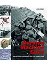 German Machine Guns - Development, Tactics and Use from 1892 to 1918