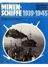 "Mine Laying Ships 1939-1945 - The secretive Avtions of the ""Mitternachtsgeschwader"""