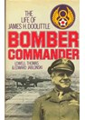 The Life of James H. Doolittle - Bomber Commander