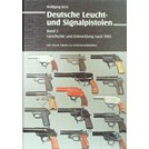 German Flareguns and Signal Guns - Volume 2: History and Development after 1945