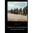 Photobook 2 of the 79th Infanterie-Division - Brave and Faithful 1939-1945