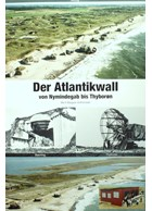 The Atlantic Wall from Nymindegab to Thyboron