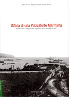 Defence of a Maritime Fortified Place - Second Volume: Land Front and Air Defence