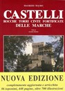Castles, Towers, Fortified Towns of Marche- Vol. II - second edition